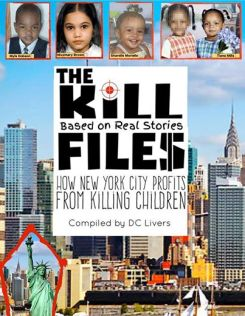 The Kill Files: How NYC profits from killing children